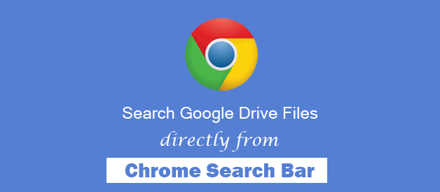 How To Search Google Drive from Chrome Address bar